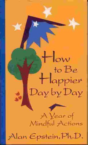 9780670847877: How to Be Happier Day by Day