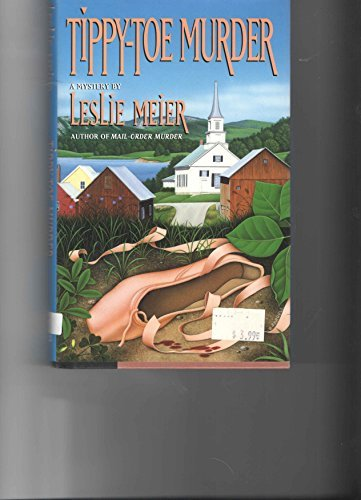 Tippy Toe Murder (Lucy Stone Mysteries, No. 2) (9780670847914) by Leslie Meier