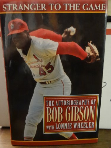 9780670847945: Stranger to the Game: The Autobiography of Bob Gibson