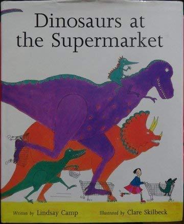 9780670848027: Dinosaurs at the Supermarket (Viking Kestrel picture books)