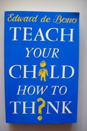 9780670848065: Teach Your Child How to Think