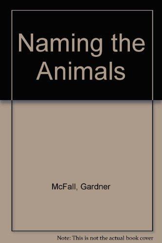 9780670848140: Naming the Animals