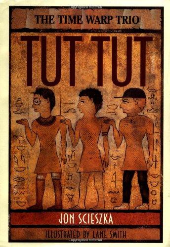9780670848324: The Time Warp Trio: Tut, Tut