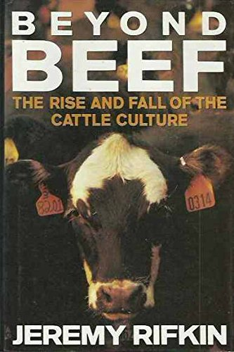9780670848447: Beyond Beef: the Rise & Fall O: The Rise and Fall of the Cattle Culture