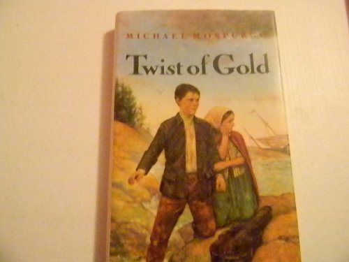 9780670848515: Morpurgo Michael : Twist of Gold