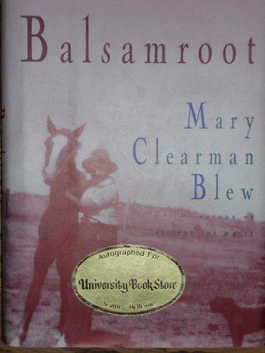 9780670848577: Balsamroot: A Memoir