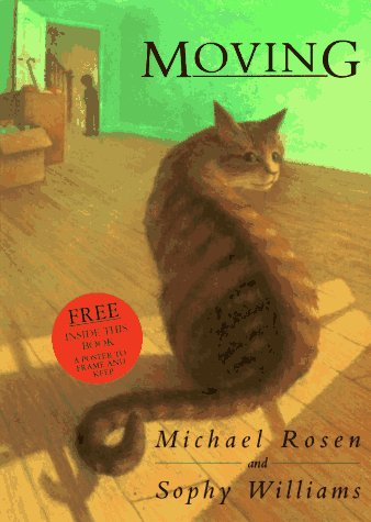 Moving (Viking Kestrel Picture Books) (0670848654) by Michael Rosen; Michael J. Rosen