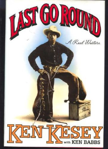 9780670848836: Last Go Round: A Real Western