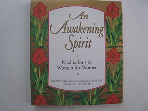 9780670848874: An Awakening Spirit: Meditations by Women for Women