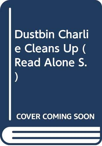 9780670848881: Dustbin Charlie Cleans Up (Read Alone)
