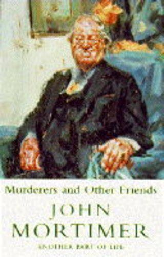 9780670849024: Murderers and Other Friends: Another Part of Life
