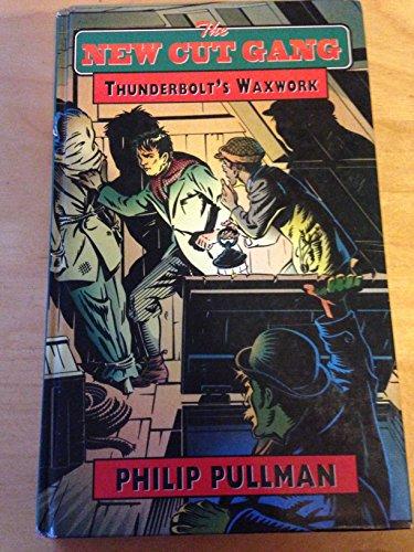 9780670849123: Thunderbolt's Waxwork (New Cut Gang)