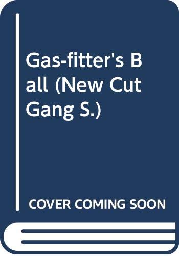 9780670849130: The Gas-fitters' Ball (The New Cut Gang)