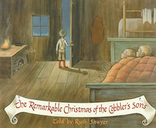 The Remarkable Christmas of the Cobbler's Sons: Sawyer, Ruth