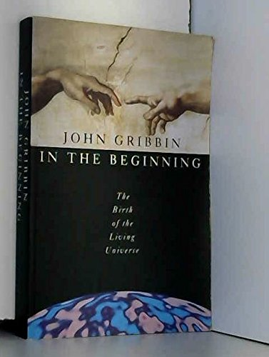 9780670849277: In The Beginning The Birth Of The Living Universe