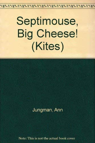 9780670849376: Septimouse Big Cheese