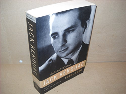 Kerouac: Selected Letters: Volume 1 1940-1956