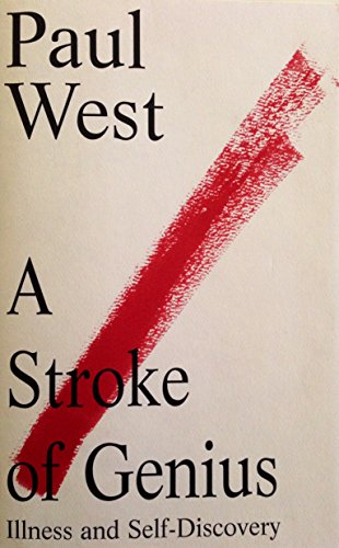 9780670849567: A Stroke of Genius: Illness and Self-Discovery