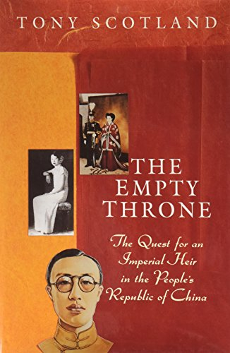 The Empty Throne: The Quest for an Imperial Heir in the People's Republic of China