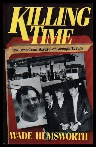 9780670849864: Killing Time: The Senseless Murder of Joseph Fritch