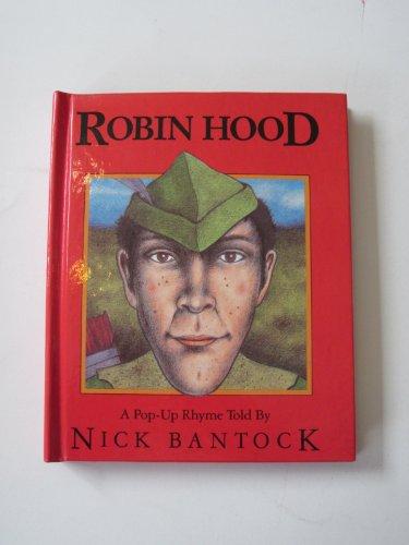Robin Hood: A Pop-Up Rhyme (Viking Kestrel picture books): Bantock, Nick