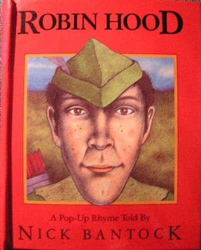 Robin Hood: A Pop-Up Rhyme (Viking Kestrel: Bantock, Nick