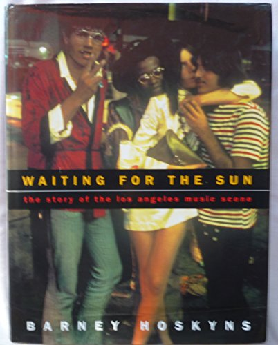 9780670850211: Waiting For the Sun: The Story of the Los Angeles Music Scene