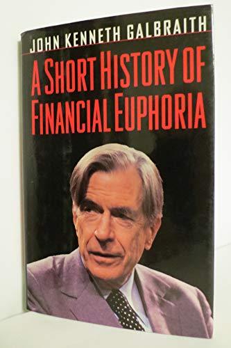 9780670850280: A Short History of Financial Euphoria
