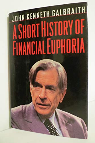 9780670850280: A Short History of Financial Euphoria (Whittle)