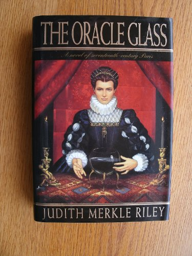 9780670850549: Oracle Glass: A Novel of 17th-Century Paris