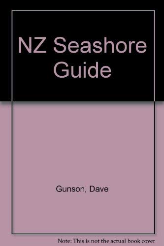 A Guide to the New Zealand Seashore (0670850632) by Dave Gunson