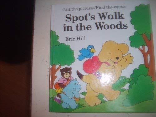 9780670850808: Spot's Walk in the Woods: A Rebus Book (Viking Kestrel Picture Books)