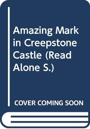 9780670850938: Amazing Mark in Creepstone Castle (Read Alone)