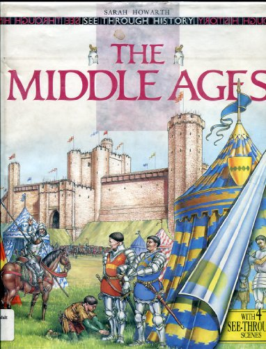 9780670850983: The Middle Ages (See Through History)