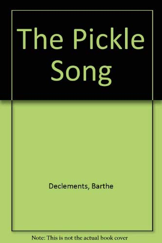 9780670851010: The Pickle Song