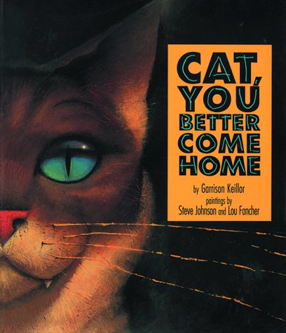 9780670851126: Cat, You Better Come Home