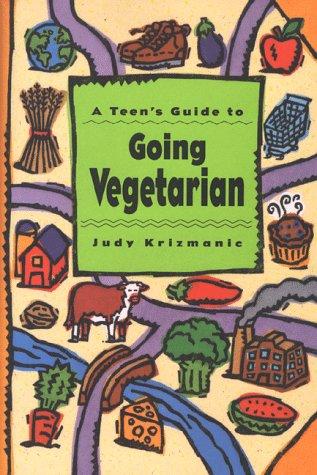 9780670851140: Teen's Guide to Going Vegetari