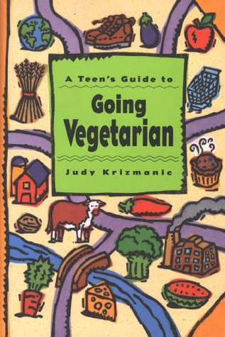 9780670851140: A Teen's Guide to Going Vegetarian