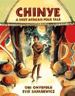 9780670851157: Chinye: A West African Folk Tale (Viking Kestrel picture books)