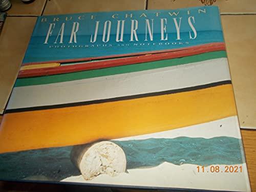 Far Journeys: Chatwin, Bruce