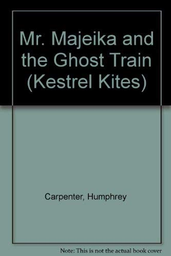 9780670851768: Mr. Majeika and the Ghost Train (Kestrel Kites)