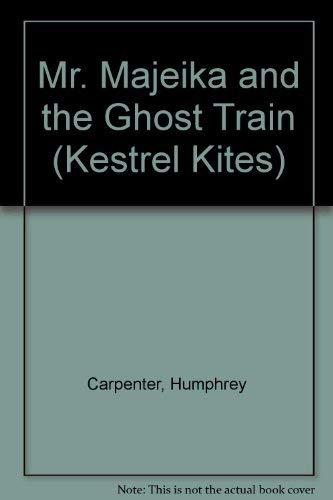 9780670851768: Mr. Majeika and the Ghost Train (Kestrel Kites)