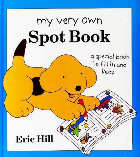 9780670851836: My Very Own Spot Book: A Personal Record to Fill in And Keep (Viking Kestrel picture books)