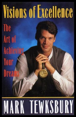 9780670851928: Visions of Excellence; The Art of Achieving Your Dreams