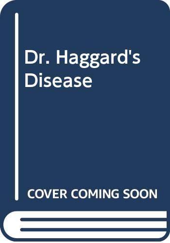 9780670851959: DR. HAGGARD'S DISEASE.