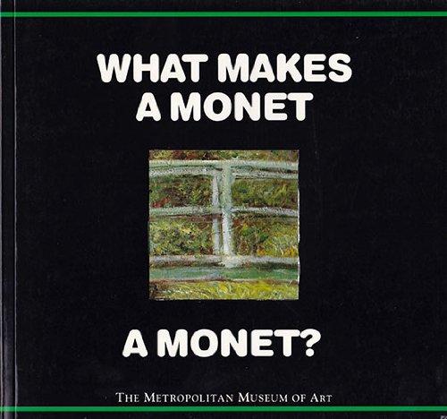 9780670852000: What Makes a Monet a Monet?