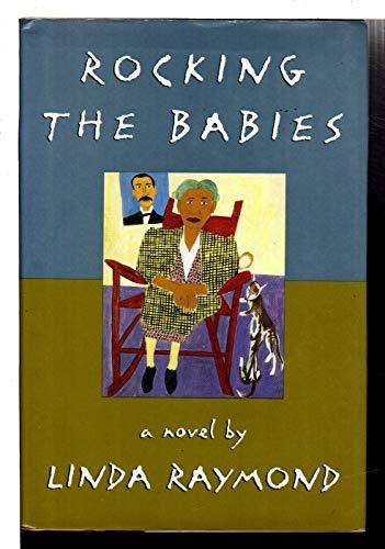 9780670852635: Rocking the Babies