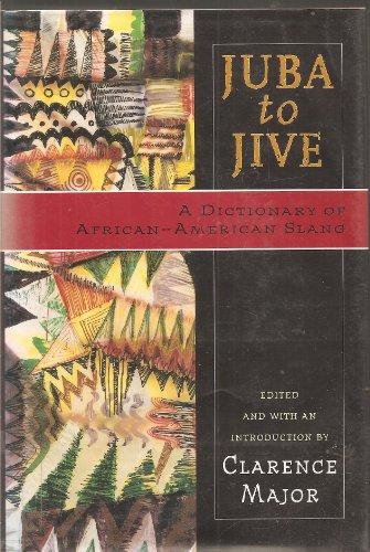 9780670852642: Juba to Jive: A Dictionary of African-American Slang