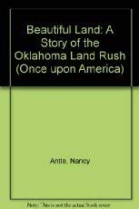 9780670853045: Beautiful Land: A Story of the Oklahoma Land Rush (Once upon America)