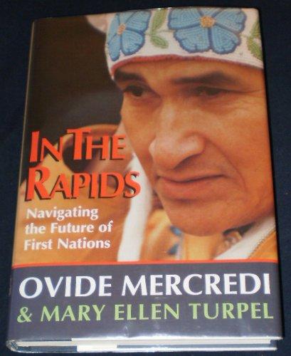 In the Rapids: Ovide Mercredi, et